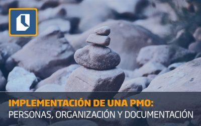 Implementación de una PMO: personas, organización y documentación