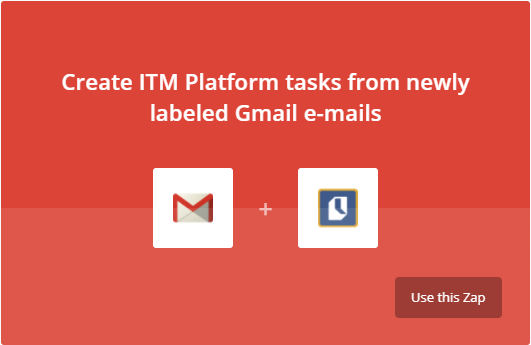 Create ITM Platform tasks from newly labeled gmail e-mails