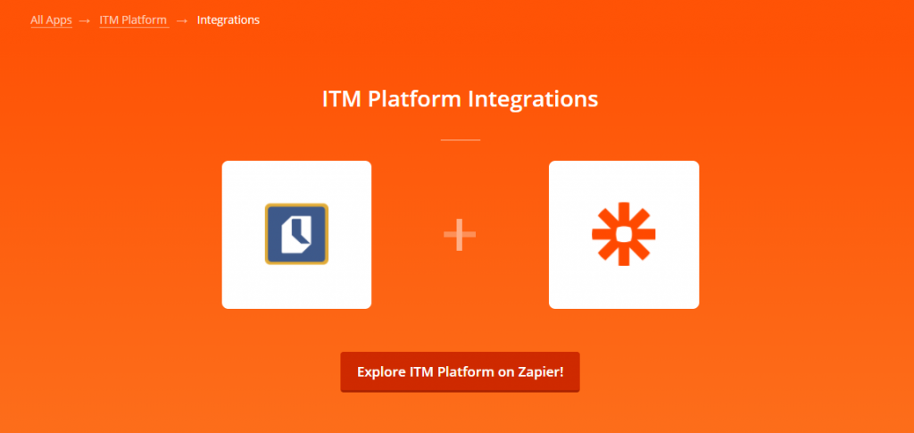 Explore ITM Platform on Zapier
