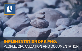 Implementation of a PMO: people, organization and documentation