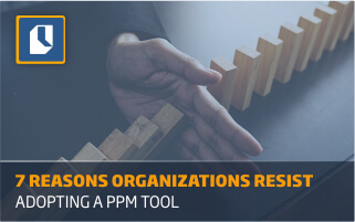Dealing with resistance to change when adopting a new PPM software