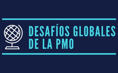 Los desafíos globales de la PMO