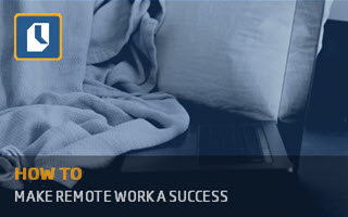 How to make remote work a success